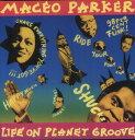 其它 - 【輸入盤LPレコード】Maceo Parker / Life On Planet Groove(マセオ・パーカー)