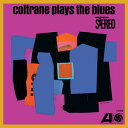【送料無料】John Coltrane / Coltrane Plays The Blues (Gatefold LP Jacket) (Limited Edition) (180gram Vinyl) 【輸入盤LPレコード】【LP2016/10/28発売】(ジョン・コルトレーン)
