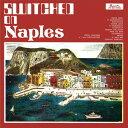 Piero Umiliani/Suoi Oscillatori / Switched On Naples【輸入盤LPレコード】【LP2016/11/18発売】