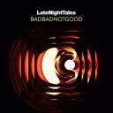 舞蹈与灵魂 - 【送料無料】Badbadnotgood / Late Night Tales: Badbadnotgood (Unmixed)【輸入盤LPレコード】【LP2017/7/14発売】