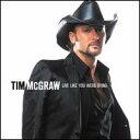 CD, DVD, 樂器 - 【メール便送料無料】Tim McGraw / Live Like You Were Dying (輸入盤CD) (ティム・マックグロウ)