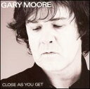 【Aポイント+メール便送料無料】ゲーリー・ムーア Gary Moore / Close As You Get (輸入盤CD)