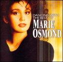 【メール便送料無料】Marie Osmond / Dancing with the Best of Marie Osmond (輸入盤CD) (マリー・オズモンド)