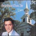 楽天あめりかん・ぱい【メール便送料無料】Elvis Presley / How Great Thou Art (輸入盤CD) (エルヴィス・プレスリー)