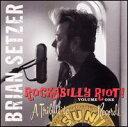 【メール便送料無料】Brian Setzer / Rockabilly Riot 1: A Tribute To Sun Records (輸入盤CD) (ブライアン・セッツァー)