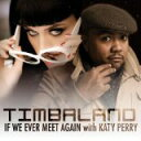 【メール便送料無料】If We Ever Meet Gain / Timbaland & Katy Perry【CD Single】【★】(ティンバランド)
