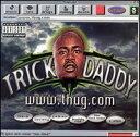 Rap, Hip-Hop - 【メール便送料無料】Trick Daddy / WWW.Thug.Com (輸入盤CD) (トリック・ダディ)