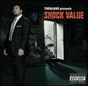 【メール便送料無料】Timbaland / Timbaland Presents Shock Value (輸入盤CD) (ティンバランド)