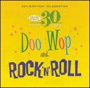 【輸入盤CD】【ネコポス送料無料】VA / 30th Birthday: Doo Wop and Rock N Roll