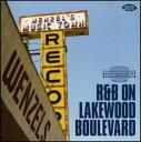 【メール便送料無料】VA / R&B on Lakewood Boulevard (輸入盤CD)