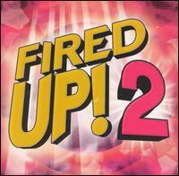 【メール便送料無料】VA / Fired Up 2 (輸入盤CD)