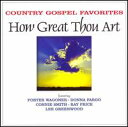 【Aポイント+メール便送料無料】 VA / Country Gospel Favorites: How Great Thou Art (輸入盤CD)