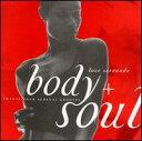 【メール便送料無料】VA / Body & Soul: Love Serenade (輸入盤CD)