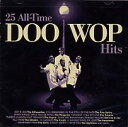 R & B, Disco Music - 【メール便送料無料】VA / 25 All Time Doo Wop Hits (輸入盤CD)