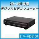 ITS 4ch 1080P HD-SDI専用デジタルビデオレコーダー・ITV-HD8104-4TB・[its]