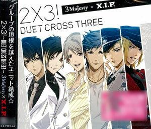 "CD 3 MAJESTY × X.I.P. / 「2×3! ~Duet Cross Three!~」 通常版(CD 3 MAJESTY x X.I.P. / ""2x3! -Duet Cross Three!-"" Regular Edition(Back-order))"