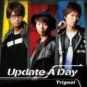 CD Trignal / 「Update A Day」 豪華盤 DVD付[ランティス]《取り寄せ※暫定》