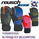 あったかグローブ REUSCH ロイッシュ 3本指 TORBENIUS R-TEX XT JR LOBSTER こども 子供 キッズ ジュニア 防水 手袋