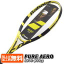 バボラ(Babolat) 2019 ピュアアエロ(300g)(海外正規品) 101354(18y10m)硬式テニスラケット[NC][次回使えるクーポンプレゼント]