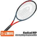 ヘッド(HEAD) 2019 グラフィン360 ラジカル MP(295g) Radical MP 海外正規品 硬式テニスラケット 233919(19y5m)[NC]