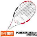 三連クーポン26日まで!】バボラ(Babolat) 2020 ピュアストライク ツアー (320g) Pure Strike Tour 海外正規品 硬式テニスラケット 101..