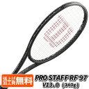 Rフェデラー】ウィルソン(Wilson) 2021 PRO STAFF RF 97 V13.0 (340g) プロスタッフ RF 97 海外正規品 硬式テニス ラケット (ii-2tk) WR043711U(20y10m)[NC][次回使えるクーポンプレゼント]