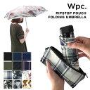 WPC RIPSTOP POUCH FOLDING UMBRELLA 折りたたみ傘 ポ