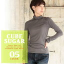 CUBE SUGAR T/C/Rフライス無地タートルネックインナー(5色)【レディース】【キューブシュガー】 【店頭受取対応商品】