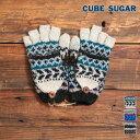 10/12up【ハロウィンフェア】【10%OFF】【送料無料】CUBE SUGAR 手編みウール手袋(3色) 【レディース】【キューブシュガー】