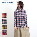11/25up【2016年秋冬新作】CUBE SUGAR チェックシャツ(4色)【レディース】【キューブシュガー】【PL】