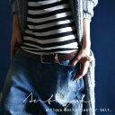 期間限定送料無料!お洒落Styleにベルトで罠を仕掛けるの。『上質な素材の秘密に惚れました。』1月2日20時〜再販!fashionに欠かせない、気になる拘りベル...