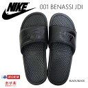 7/10再入荷 NIKE【ナイキ】スポーツサンダル【BLACK/BLACK】001 BENASSI JDI スポーツ ス
