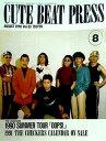 【中古】大型本 CUTE BEAT PRESS vol.33 1990年 8月号 チェッカーズファンクラブ会報誌