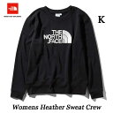 ザ ノースフェイス 2019年春夏最新在庫 ウィメンズ ヘザースウェットクルー(レディース) The North Face WOMENS Heather Sweat Crew NTW11953 (K)ブラック