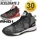 メンズ バスケットボールシューズ バスケシューズ AND1 アンドワン XCELERATE2 バスケ靴 バッシュ/D1082M/