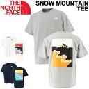 半袖 Tシャツ メンズ ノースフェイス THE NORTH FACE スノー マウンテン S/S TTT/アウトドア スポーツ カジュアル 男性 バックプリント クルーネック Snow Mountain Tee トップス/NT32012