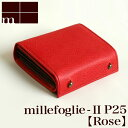 【クーポンあり】エムピウ m+ millefoglie II P25 rose | 赤 ピンク ミッレフォッリエ 財布 サイフ さいふ 札入れ メンズ レディース 2つ折り 二つ折り 革 小さい シンプル スリム コンパクト 人気 おすすめ おしゃれ かわいい ギフト お祝い プレゼント 日本製 即発送 送料