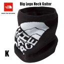 ザ ノースフェイス あす楽対応 宅配便で送料無料 ビックロゴネックゲイター 黒 体温調節に便利なネックゲイター The North Face Big Logo Neck Gaiter NN71702 (K)ブラック