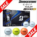 [送料無料] ブリヂストンゴルフ TOUR B330S ボール