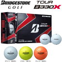 [2016年モデル] ブリヂストンゴルフ TOUR B330X ボール 1ダース(12球入り) 【あす楽対応】 [有賀園ゴルフ]