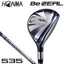 本間ゴルフ メンズ BeZEAL ビジール 535 ユーティリティ VIZARD for Be ZEAL カーボンシャフト [2018年モデル] 特価 [有賀園ゴルフ]☆☆