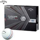 キャロウェイ CHROME SOFT X TRIPLE TRACK クロム ソフト エックス トリプルトラック ゴルフボール 1ダース (12球入り) ホワイト 2020年モデル 【あす楽対応】 有賀園ゴルフ