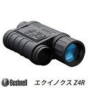【ブッシュネル(Bushnell)】暗視スコープ 第二世代 相当 撮影・録画機能搭載 デジタル ナイトビジョン「エクイノクスZ4R (EQUINOX Z4R)」【送料無料】
