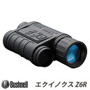【ブッシュネル(Bushnell)】暗視スコープ 第二世代 相当 撮影・録画機能搭載 デジタル ナイトビジョン「エクイノクスZ6R (EQUINOX Z6R)」【送料無料】【10P03Dec16】