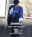 "DAIRIKU / ダイリク : ""BEACH"" Half-Sleeve Tee : ビーチ ハーフスリーブ Tシャツ メンズ : 20SS-C-2【NOA】"