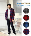 FIVE BROTHER / ファイブ ブラザー : ヘビーネルワークシャツ / 全4色 (シャツ ワークシャツ ネルシャツ チェックシャツ) 1516081【ST..