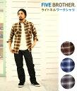 FIVE BROTHER [ファイブ ブラザー]/ ライトネル起毛ワークシャツ / 全3色 (シャツ ワークシャツ ネルシャツ チェックシャツ) 1516071...