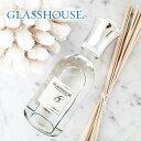 リードディフューザー / GLASSHOUSE グラスハウス ディフューザー 250ml| 女性 プレゼント ギフト アロマ ディフューザー 香り 芳香剤 スティック 癒し誕生日 結婚祝い ウェディング 彼女 バースデーアロマ スティック 棒