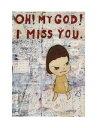 【アートポスター】OH! MY GOD! I MISS YOU!, 2001(281×358mm)-奈良美智-