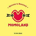 【メール便送料無料】MOMOLAND/ Welcome to Momoland -1st Mini Album (CD) 韓国盤 ウェルカム・トゥ・モモランド